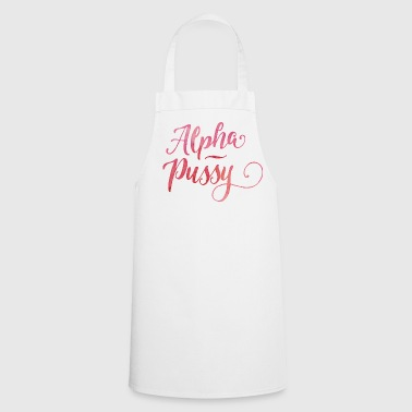 Alpha Pussy - Cooking Apron
