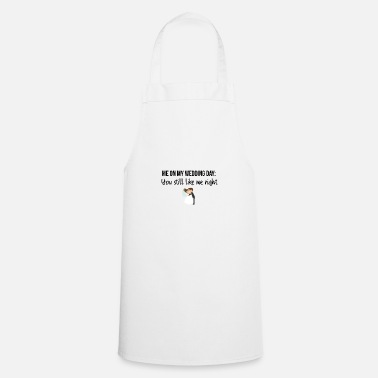 Wedding Day Wedding day - Cooking Apron