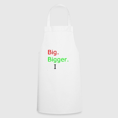 Big big bigger I - Tablier de cuisine