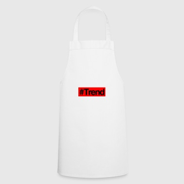 #Trend. - Cooking Apron