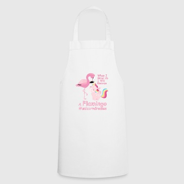 Flamingo Flamingo with Unicorn #unicorndreams - Pink Unicorn - Cooking Apron