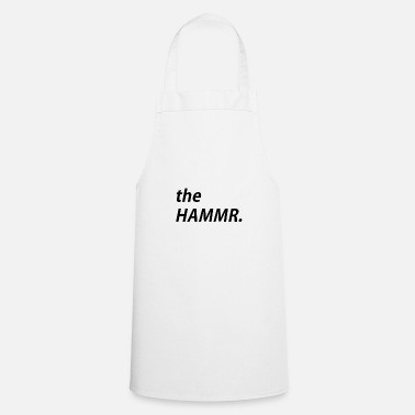 Hammer The hammer - Cooking Apron