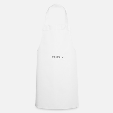 Ultras ultra - Cooking Apron