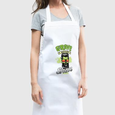 Grave Before Shave - Funny Gift Idea - Cooking Apron