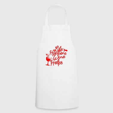 Life happens Wine helps - red - Cooking Apron