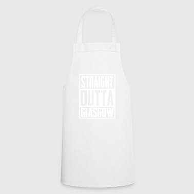 Straight Outta Glasgow - Cooking Apron
