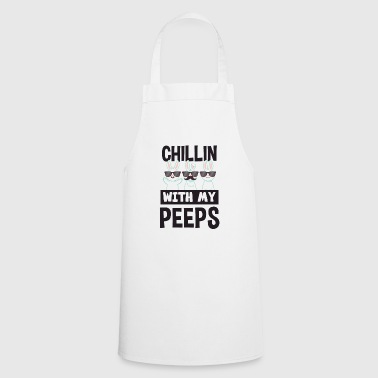 Chillin' With My Peeps Easter Bunny Shirt - Cooking Apron