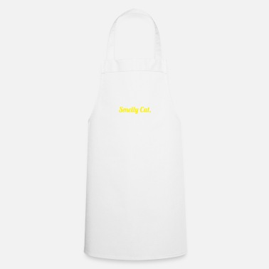 Smelly Smelly cat - Cat - Pet - Katzenlove - Cooking Apron