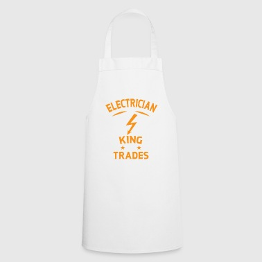Electrician King of Trades - Electrician Gift - Cooking Apron