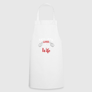 Dear husband wife wedding day Valentine's Day - Cooking Apron