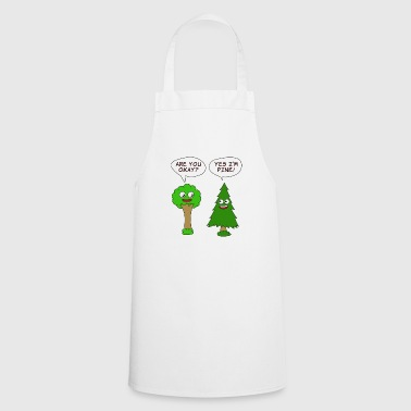 Beautiful Nature Tree Tshirt Design Are You Okay? Yes I'm Pine! - Cooking Apron