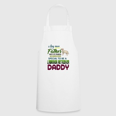 Every human being can be a father, but it always takes - Cooking Apron