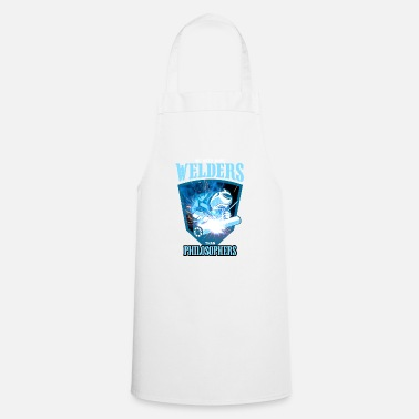Philosopher Welding welder philosopher philosophy - Cooking Apron