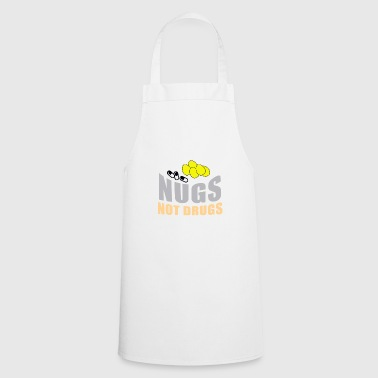 Nugs not drugs - Cooking Apron