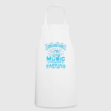 Music - Finish parking - Cooking Apron