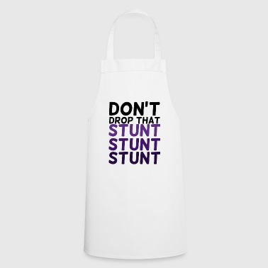 Stunt Cheerleader: Don't Drop That Stunt Stunt Stunt - Cooking Apron