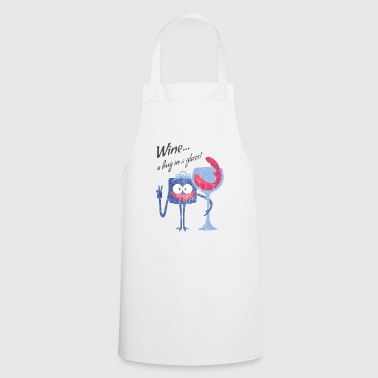 WINE ... A HUG IN A GLASS - cartoon character cartoon character - Cooking Apron