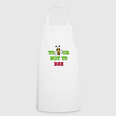 to bee or not to bee - Fleeting Bee - Cooking Apron