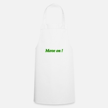 Move move on - Cooking Apron