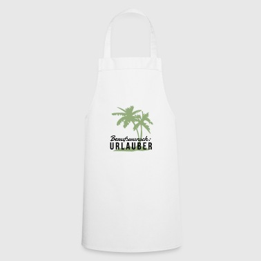 Occupational wish vacationer gift - Cooking Apron