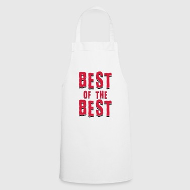 Best of the best - Cooking Apron