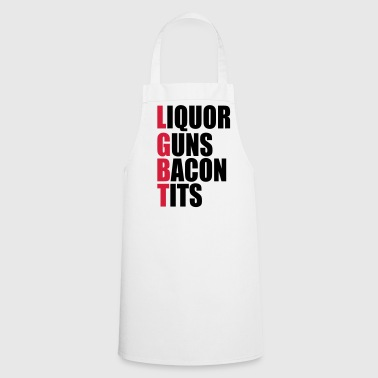 Liquor Guns Bacon & Tits - Cooking Apron