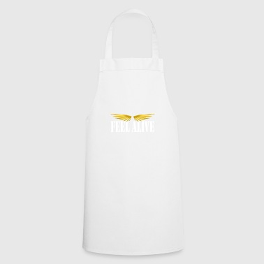 feel alive alive - Cooking Apron