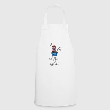 Do you want to enjoy my Cuppy Cake? gift idea - Cooking Apron