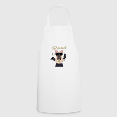 Birthday cool 50 - dog shirt for the 50th birthday - Cooking Apron