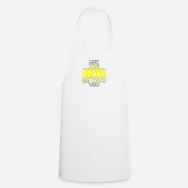 Specific Age 40th Birthday, May The 40th Be With You B-day Gift - Cooking Apron