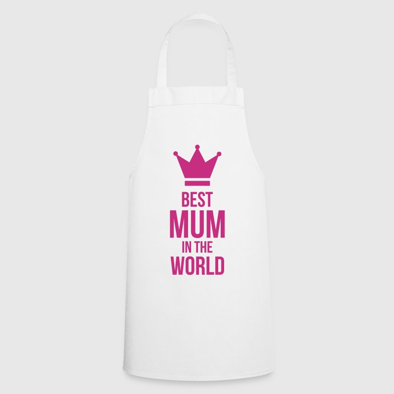 Best Mum in the World ! - Cooking Apron