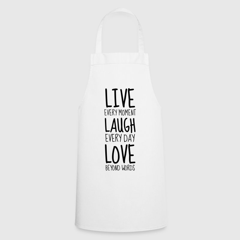 Live Laugh Love - Humor - Funny - Joke - Friend - Cooking Apron