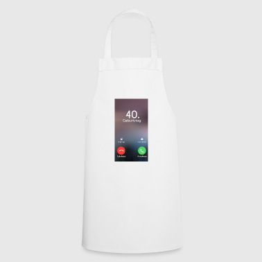 Birthday 40th Birthday Phone Call Call - Cooking Apron