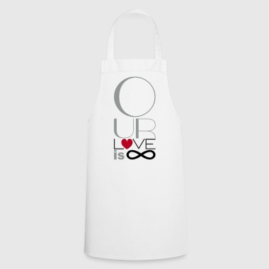 Our Love is Infinite - Cooking Apron
