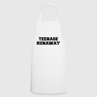 Teenager Teenage Runaway Funny Quote - Tablier de cuisine