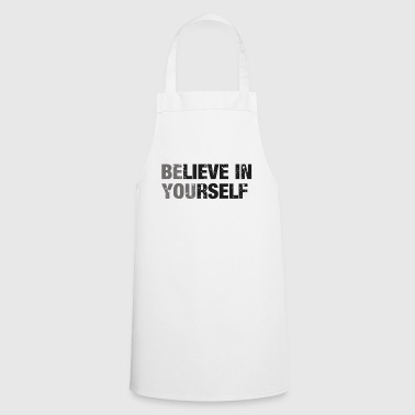Fitness Fitness motivation, belief in yourself! - Cooking Apron