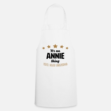 It's an annie name thing stars never unde - Apron