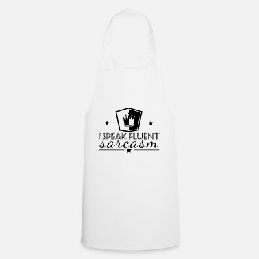 Sarcastic sarcastically - Apron