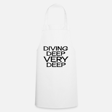 Deep Diving Deep Very Deep - Apron