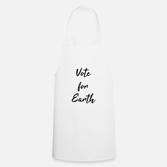 Election Aprons - Vote For Earth - Apron white