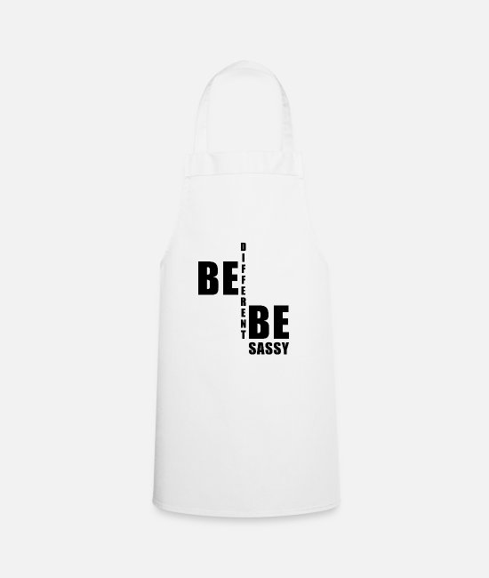 Be Different Aprons - Be different be sassy - Apron white