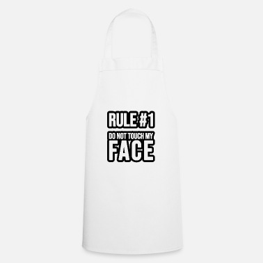 Privateer Rule #1 - Do not touch my Face - Apron