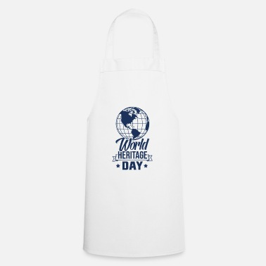 Weltkulturerbetag Day World Heritage World Heritage Day World Heritage Holiday - Apron