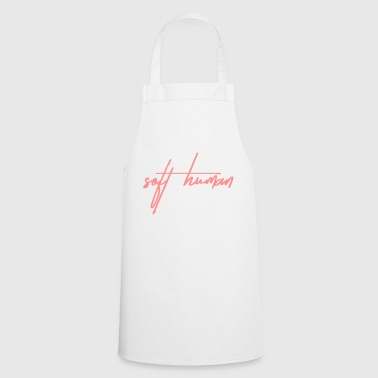 Soft soft human - Cooking Apron