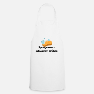 Over Sponge over sponge over it - Cooking Apron