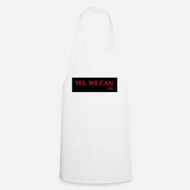 Yes We Can yes we can not - Apron