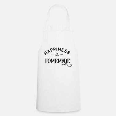Happiness Happiness Is Homemade - Schürze