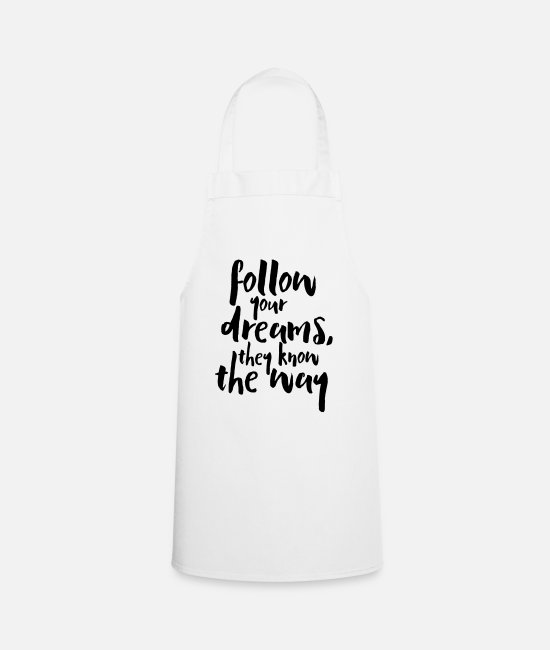 Streetstyle Fartuchy - Follow Your Dreams Quote - Fartuch biały