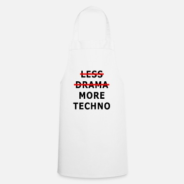 Pupil Less Drama More Techno - Cooking Apron