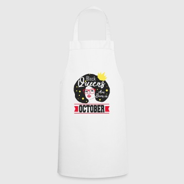 African American Black Queen October Birthday African American Women - Cooking Apron